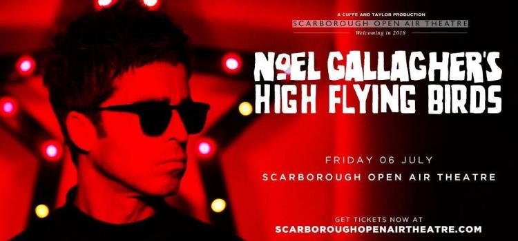 Back by popular demand - Noel Gallagher's High Flying Birds return to Scarborough OAT!