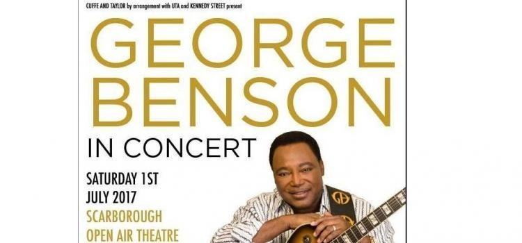 GEORGE BENSON TO PLAY SCARBOROUGH OPEN AIR THEATRE IN 2017